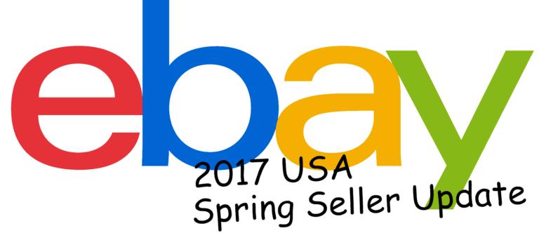 2017 eBay USA Seller Spring Update – The Details