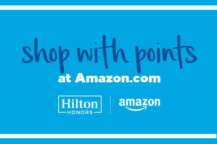 Hilton Honors Members Can Now Use Points to Shop on Amazon