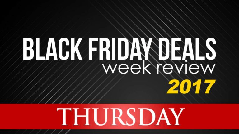 Black Friday Deals Week Review – Thursday – Happy Thanksgiving!
