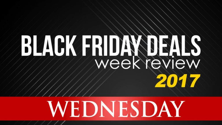 Black Friday Deals Week Review – Wednesday