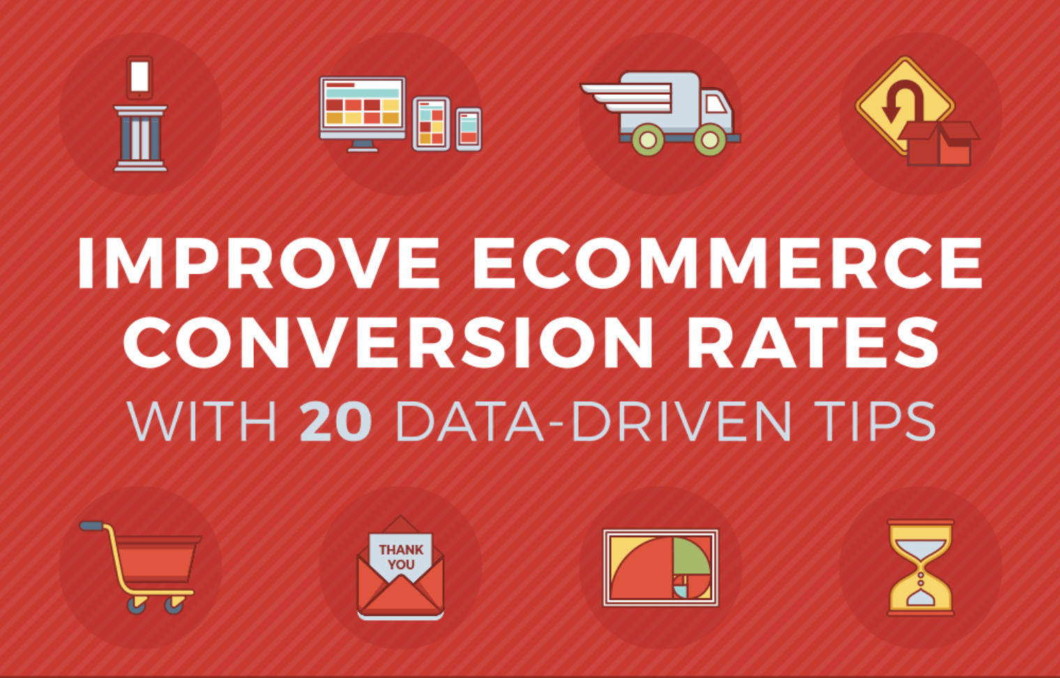 The Top 20 Ways To Increase Ecommerce Conversion