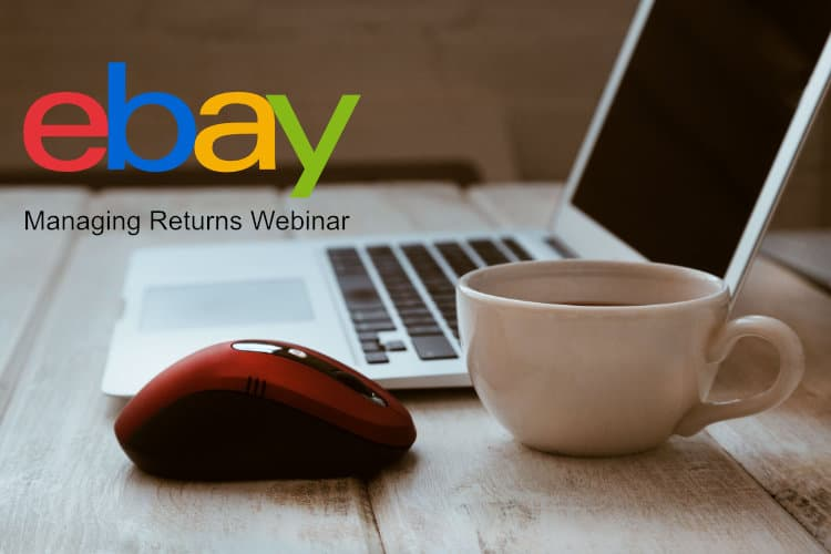 eBay Webinar for Sellers on Managing Returns on November 15