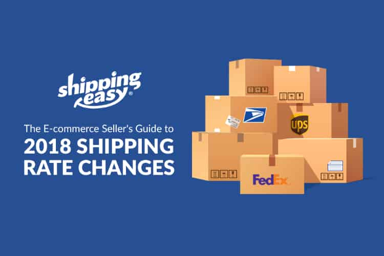 ShippingEasy Releases 2018 Rate Change Guide for eCommerce Merchants