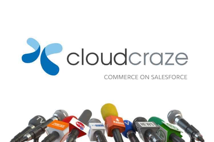 B2B eCommerce Integration CloudCraze is Now Part of Salesforce