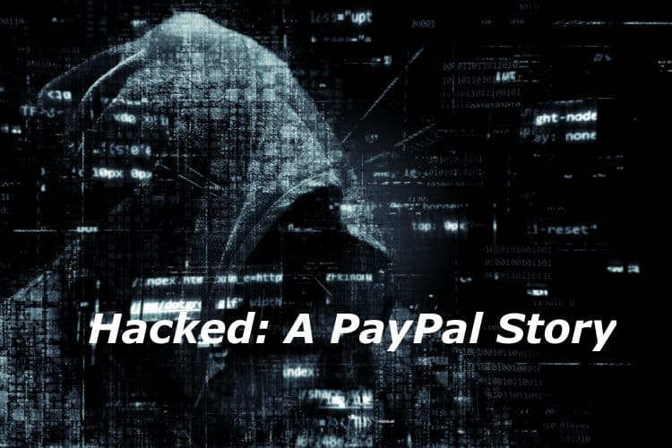 Hacked: PayPal's Resolution Process