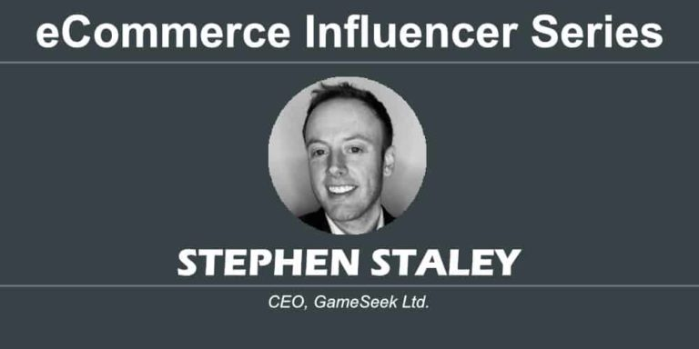 eCommerce Influencer Series: Stephen Staley – GameSeek