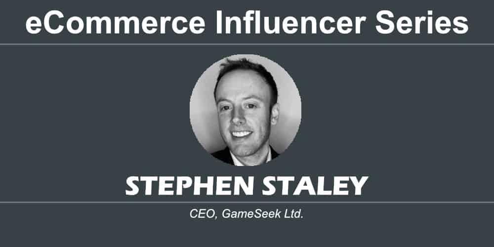 ecommerce influencer series stephen staley gameseek