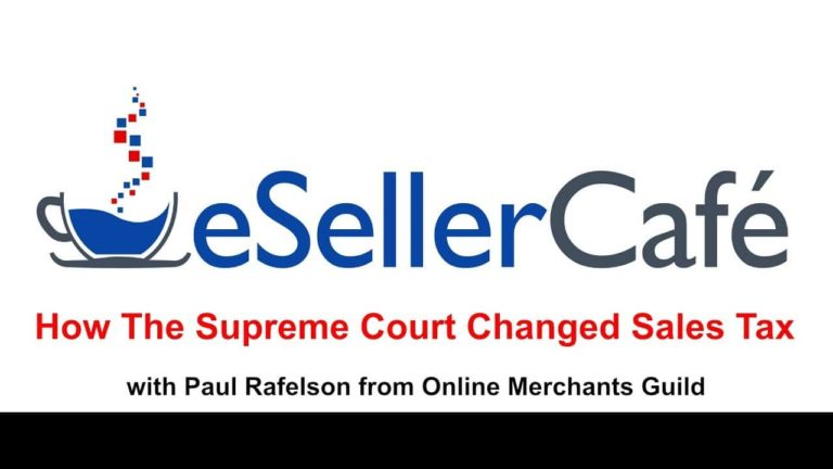 Sales Tax Discussion with Paul Rafelson – Online Merchants Guild