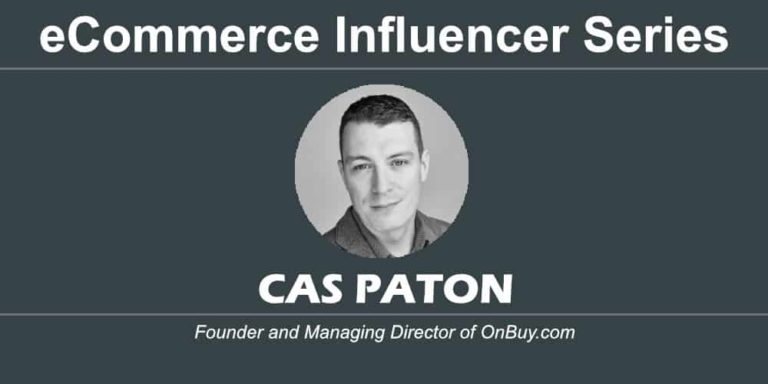eCommerce Influencer Series: Cas Paton – OnBuy.com