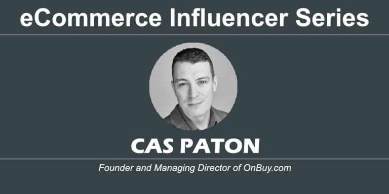 eCommerce Influencer Series: Cas Paton – OnBuy.com