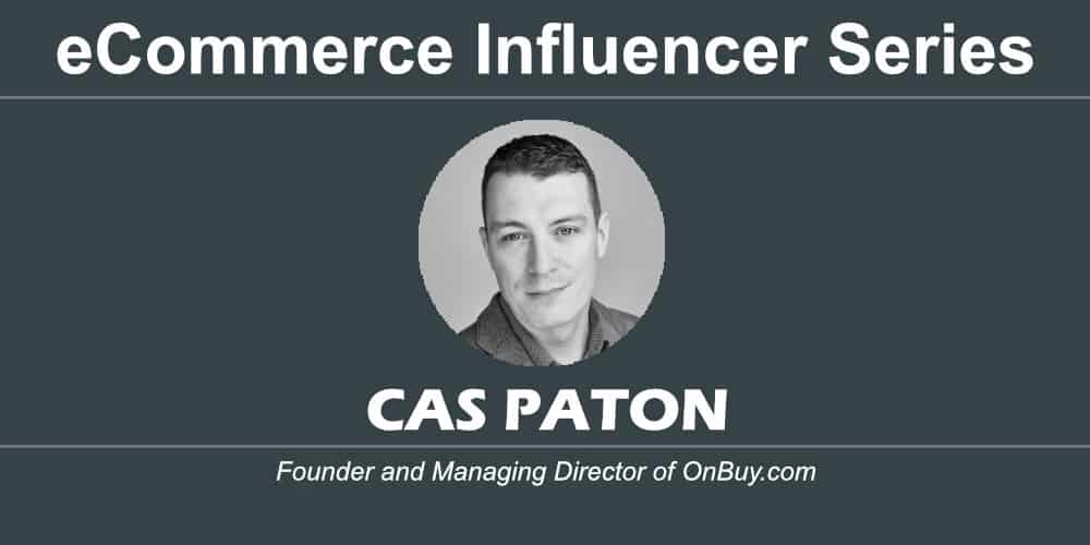 ecommerce influencer series cas paton onbuy