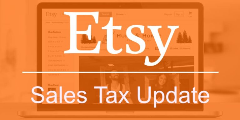Etsy Updates List of States for Which It Will Collect Sales Tax