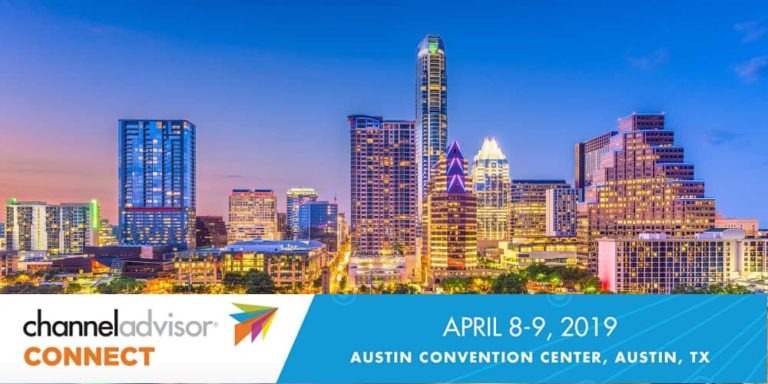 ChannelAdvisor Connect Releases Schedule For 2019 Austin Conference