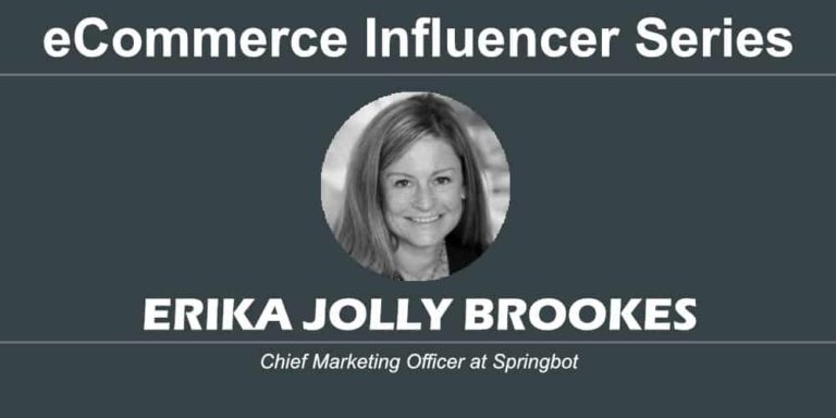 eCommerce Influencer Series: Erika Jolly Brookes – Springbot
