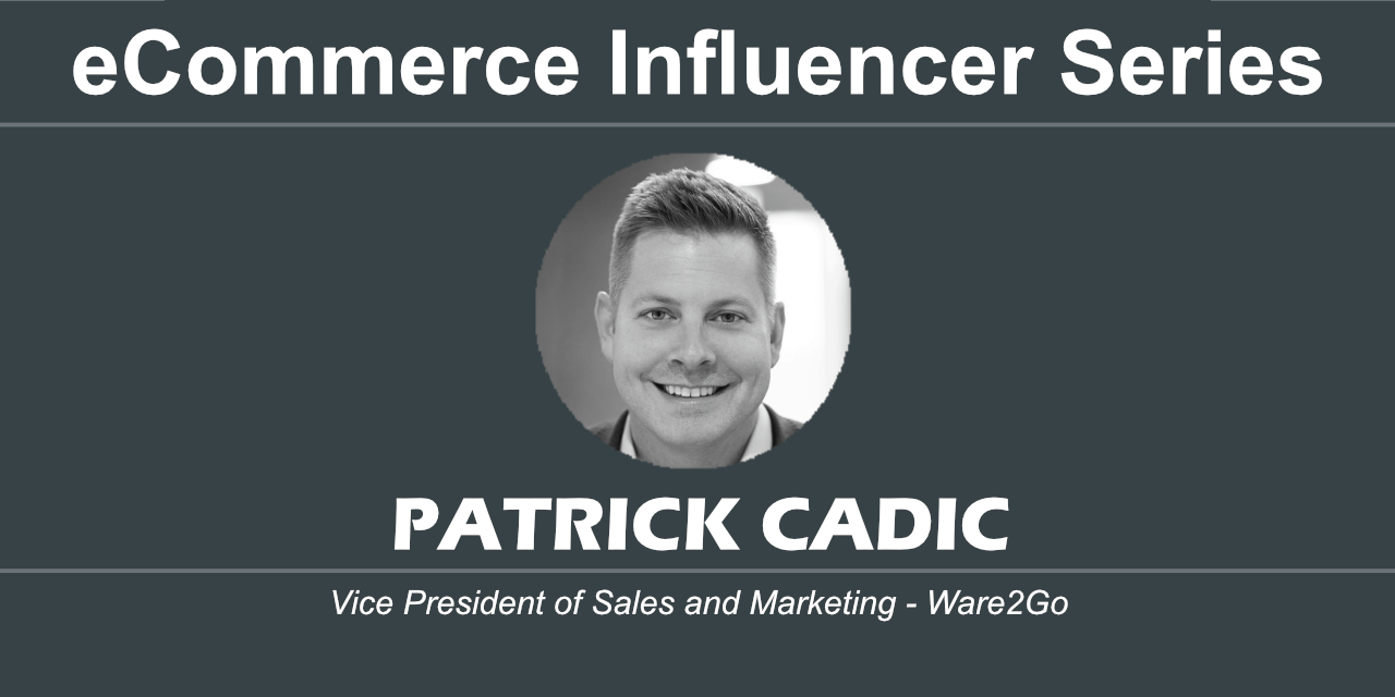 eCommerce Influencer Series Patrick Cadic