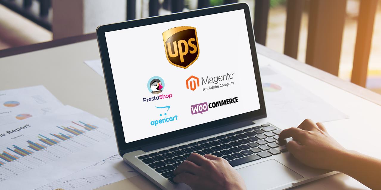 UPS WooCommerce PrestaShop OpenCart Magento