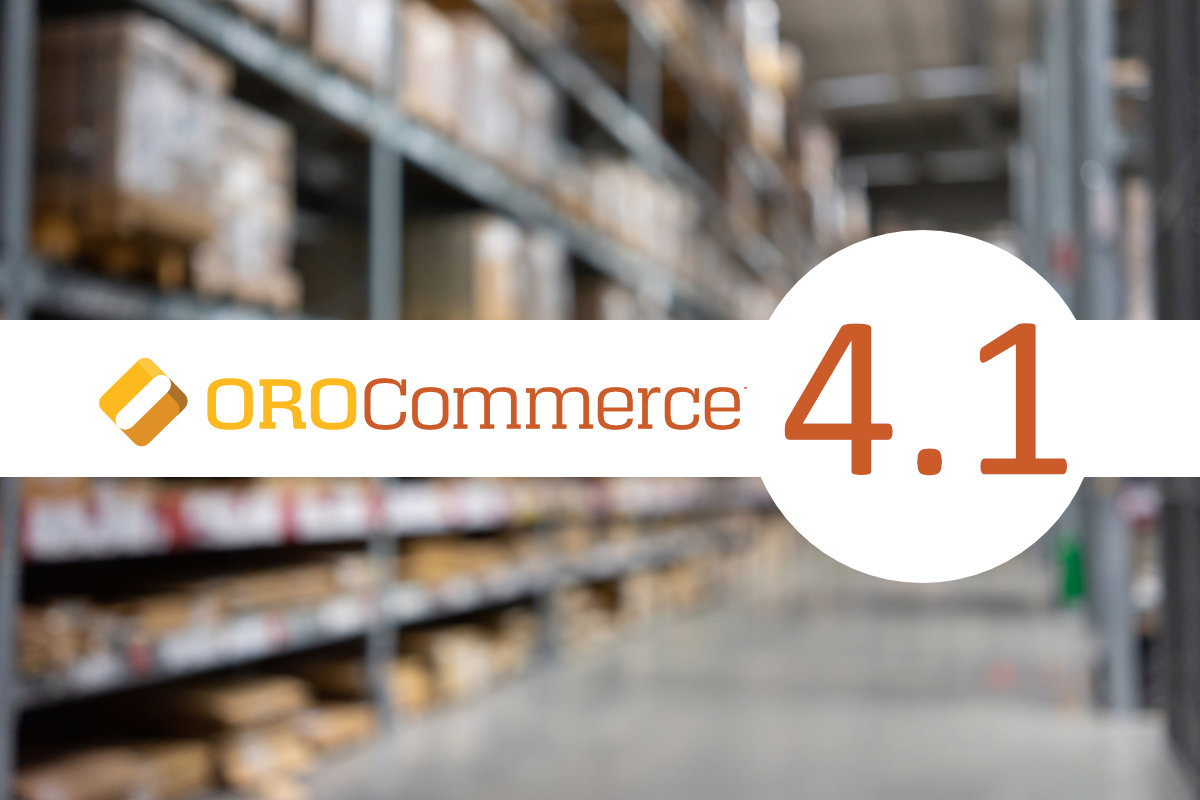 OroCommerce New Version 4.1