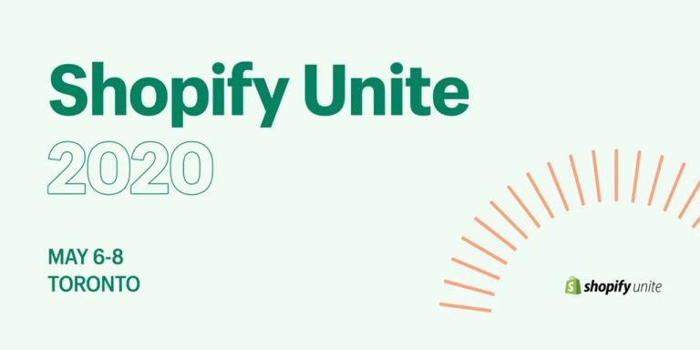 Shopify Will Hold The Fifth Edition of Shopify Unite on May 6-8 in Toronto