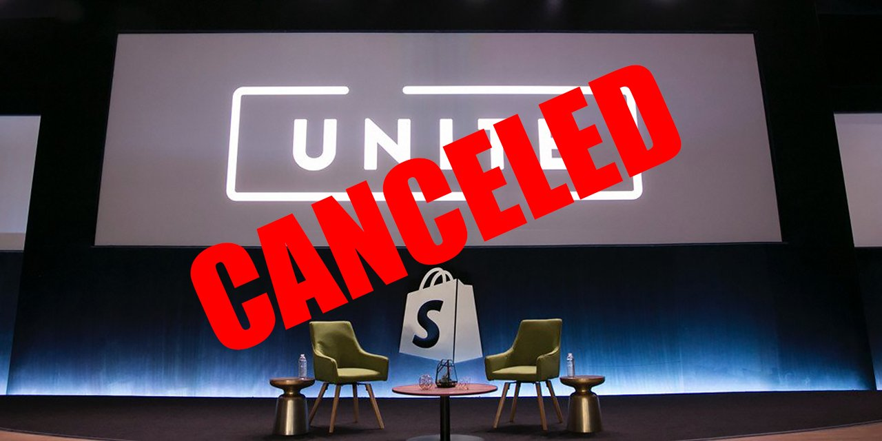 Shopify Unite Canceled