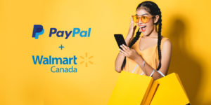 Walmart Canada Now Offers PayPal as Payment Option for Online Purchases