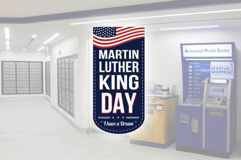 USPS is Closed Today in Observance of Martin Luther King Jr. Day – January 18, 2021