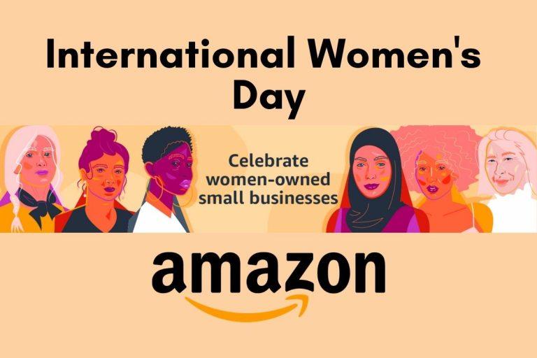 Amazon Honors Women's History Month & International Women's Day