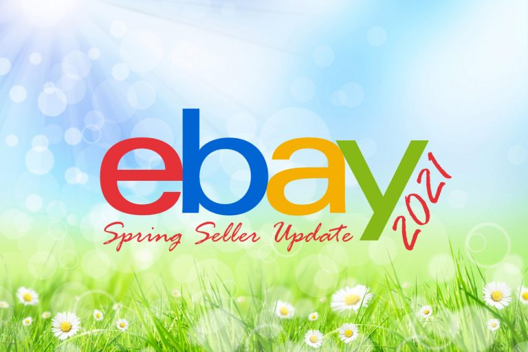eBay Officially Unveils 2021 Spring Seller Update – And It's a Big One!