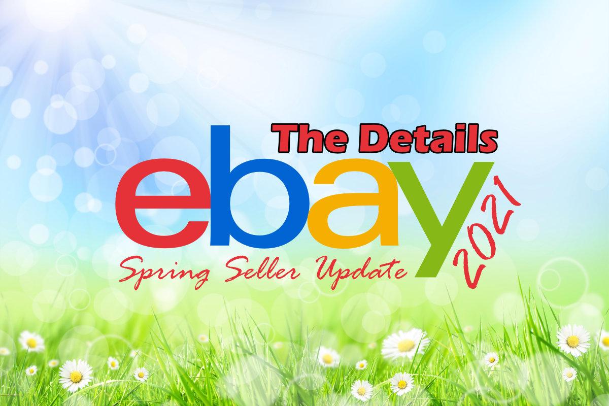 eBay 2021 Spring Seller Update Details
