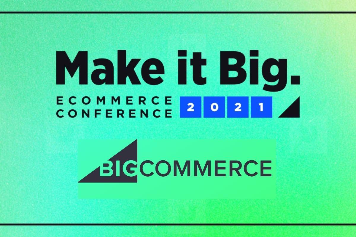 BigCommerce Make It Big