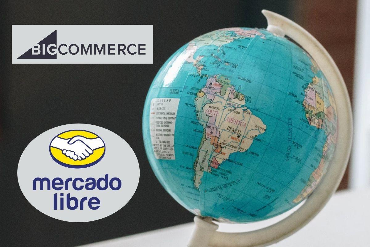 BigCommerce & Mercado Libre