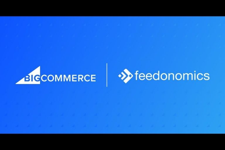 BigCommerce Acquires Feedonomics – Invests in Becoming World's Most Powerful Platform for Global Omnichannel Commerce