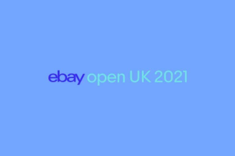 eBay Open UK 2021 Event Now Registering Interest