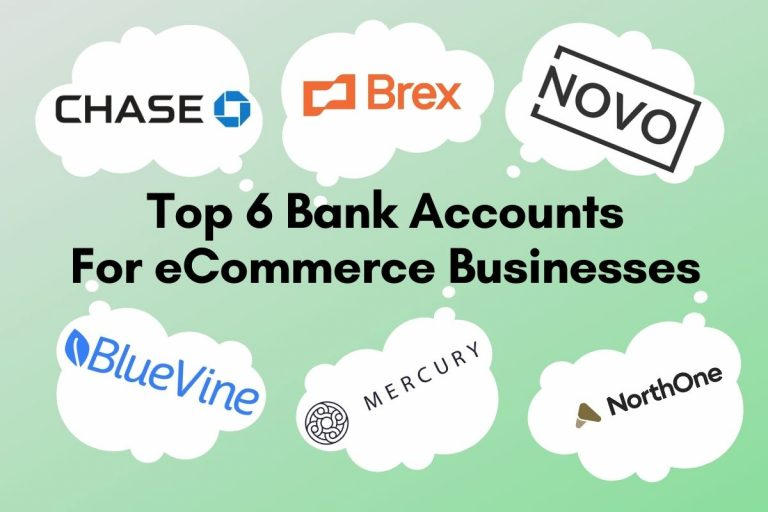 The Top 6 Best US Bank Accounts For eCommerce Businesses