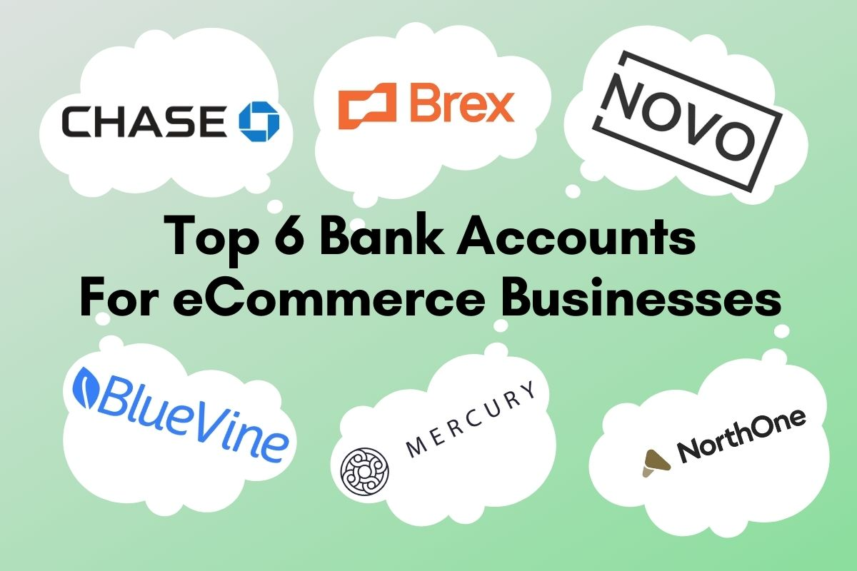 Best Bank Accounts For eCommerce Businesses