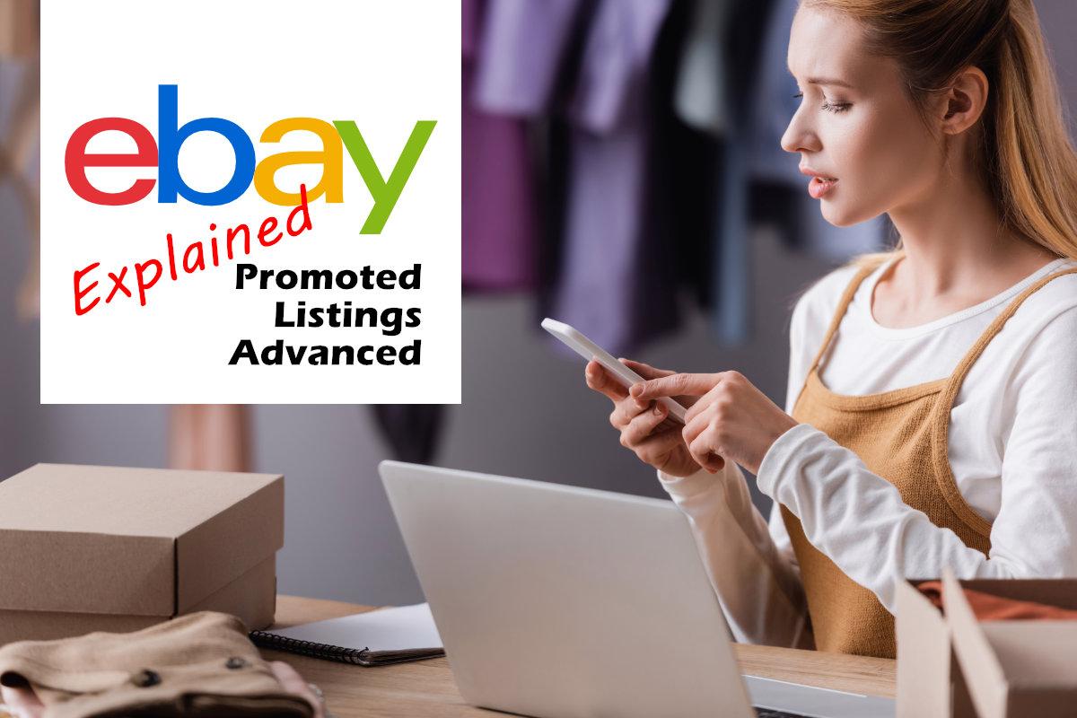 eBay Promoted Listings Advanced Explained