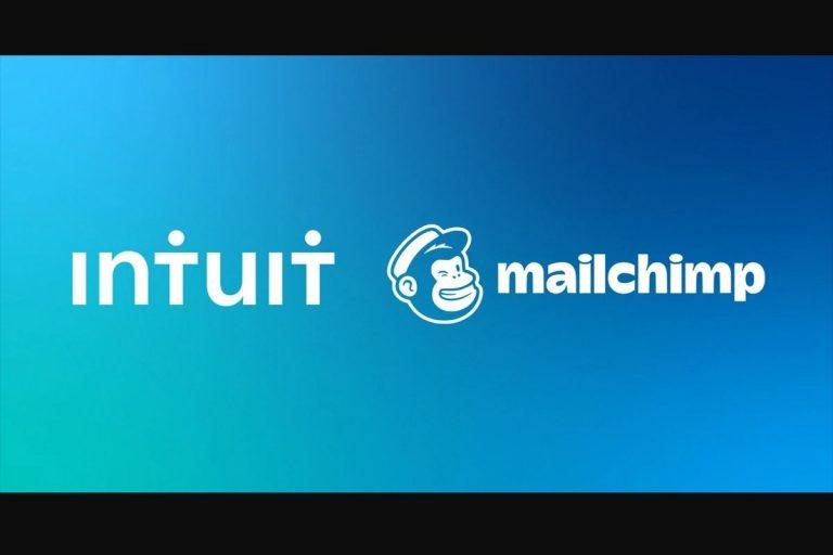 Intuit The Parent of QuickBooks To Acquire MailChimp for $12 Billion