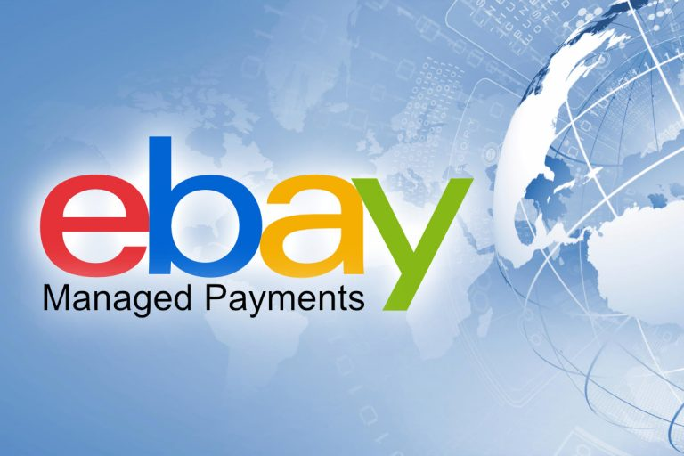 eBay Managed Payments Now Live in All Global Markets – But Will Sellers Ever Like It?