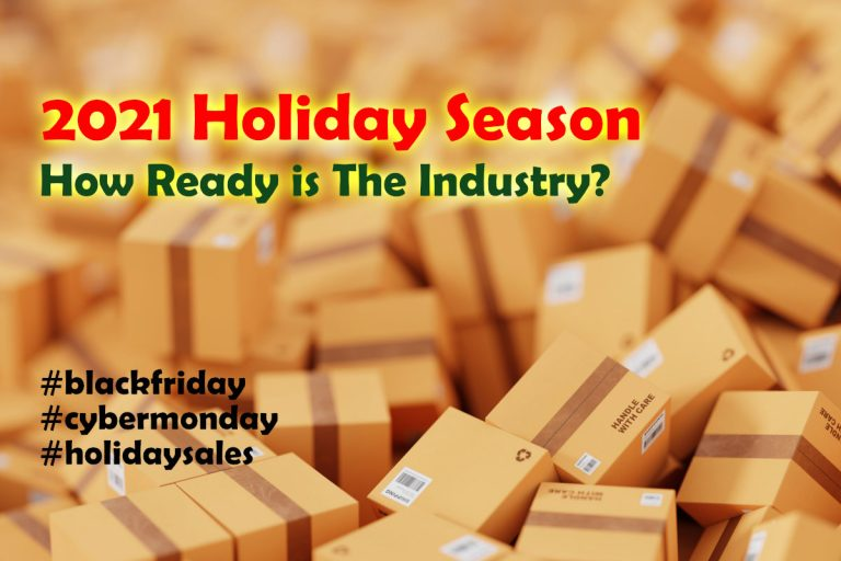 2021 Holiday Season – 13 Shipping and eCommerce Experts Insights on What We Should Know