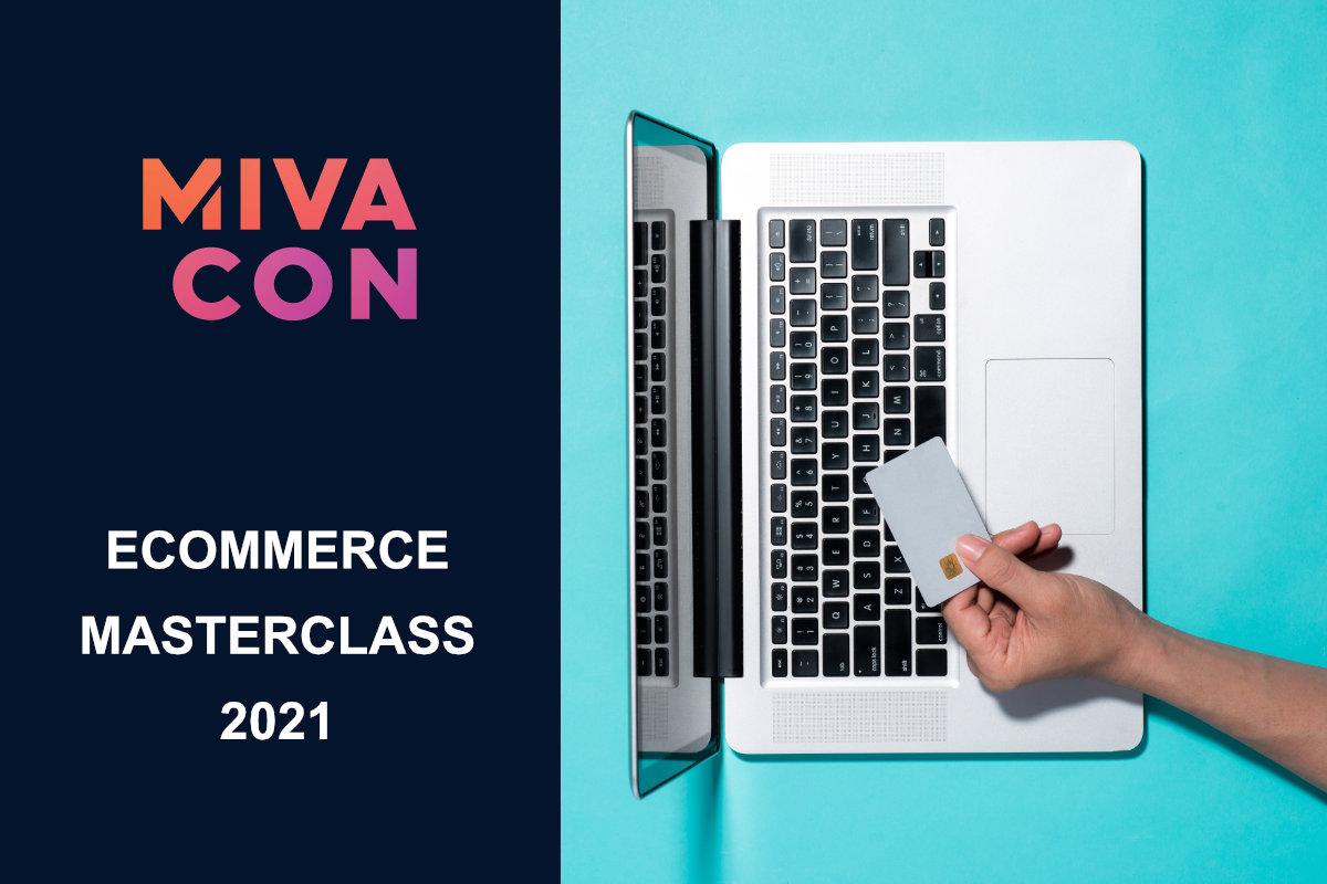 Miva MivaCon eCommerce Masterclass Online Event 2021 October 7